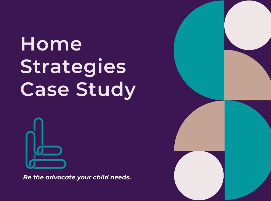 Home Strategies Case Study